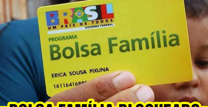 Bolsa Família Bloqueado 2022